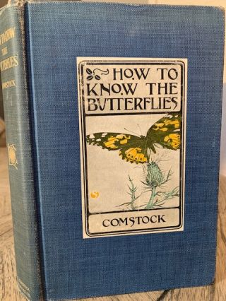 How to know the butterflies: a manual of the butterflies of the eastern United States. John Henry...