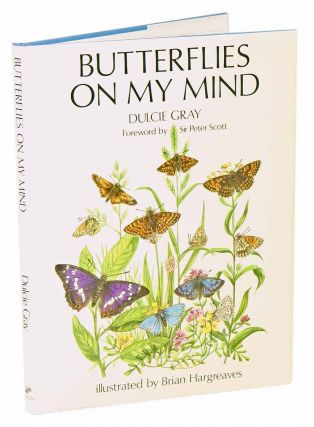 Butterflies on my mind. Dulcie Gray