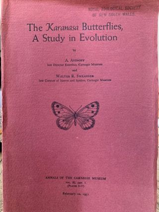 The Karanasa butterflies, a study in evolution. A. Avinoff, Walter R. Sweadner