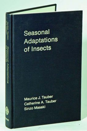 Seasonal adaptations of insects. Maurice J. Tauber