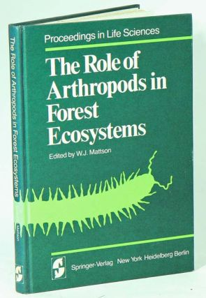 The role of arthropods in forest ecosystems. W. J. Mattson
