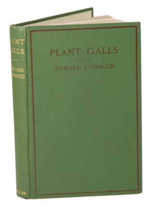 Plant galls of Great Britain: a nature study handbook. Edward Connold
