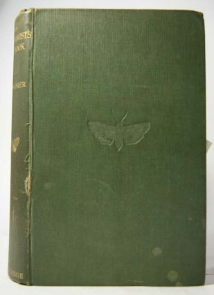 The entomologist's log-book and dictionary of the life histories and food plants of the British...