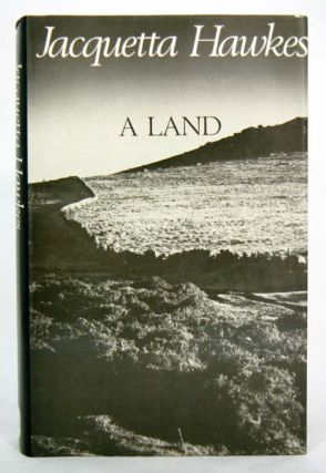 A land. Jacquetta Hawkes
