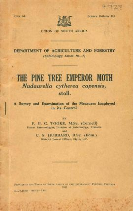 The Pine Tree Emperor Moth, Nudaurelia cytherea capensis, stoll: a survey and examination of the...