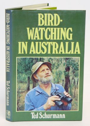 Bird-watching in Australia. Ted Schurmann