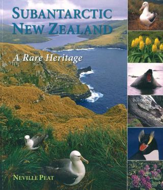 Subantarctic New Zealand: a rare heritage