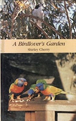 A birdlover's garden. Shirley Cherry