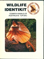 Wildlife identikit: common animals of Australia's top end. Bridget Bonnin