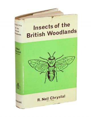 Insects of the British woodlands. R. Neil Chrystal
