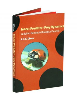 Insect predator-prey dynamics: Ladybird beetles and biological control. A. F. G. Dixon