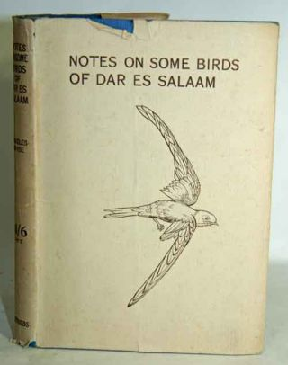 Notes on some birds of Dar es Salaam. Cecily J. Ruggles-Brise