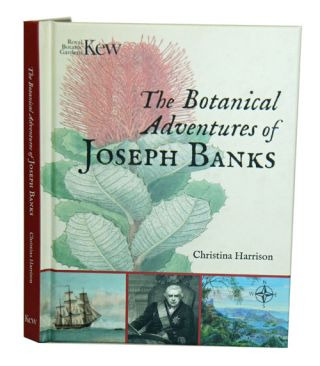 The botanical adventures of Joseph Banks. Christina Harrison