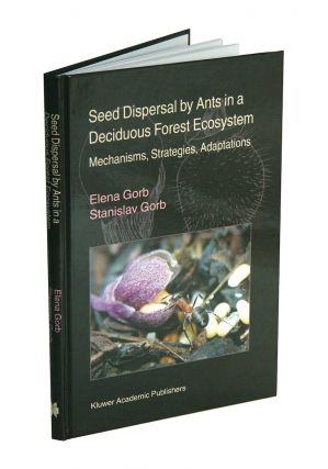 Seed dispersal by ants in a deciduous forest ecosystem: mechanisms, strategies and adaptations....