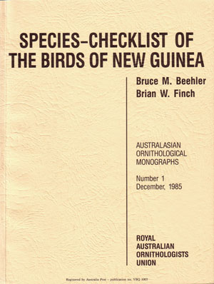 Species-checklist of the birds of New Guinea. Bruce M. Beehler, Brian W. Finch.