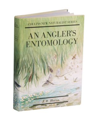 An angler's entomology. J. R. Harris