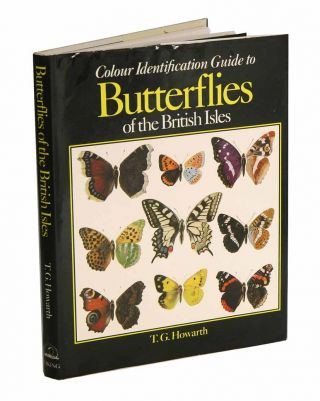 Colour identification guide to butterflies of the British Isles. T. G. Howarth