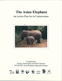 The Asian Elephant: an action plan for its conservation, Charles Santiapillai, Peter Jackson