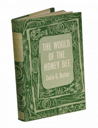 The world of the honeybee. Colin G. Butler