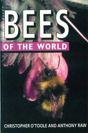 Bees of the world. Christopher O'Toole, Anthony Raw