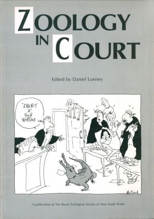 Zoology in court. Daniel Lunney.