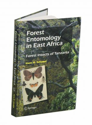 Forest entomology in East Africa: forest insects of Tanzania