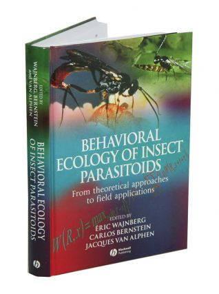 Behavioral ecology of insect parasitoids: from theoretical approaches to field applications