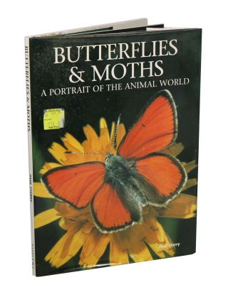 Butterflies and moths: a portrait of the animal world. Paul Sterry