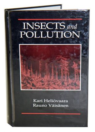 Insects and pollution. Kari Heliovaara, Rauno Vaisanen