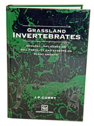 Grassland invertebrates. J. P. Curry
