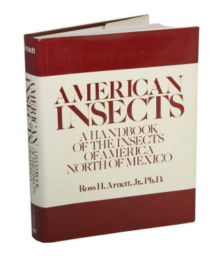 American insects: a handbook of the insects of America north of Mexico. Ross Arnett