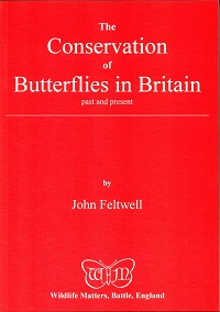 The conservation of butterflies in Britain. John Feltwell