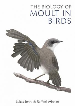 The biology of moult in birds. Lukas Jenni, Raffael Winkler
