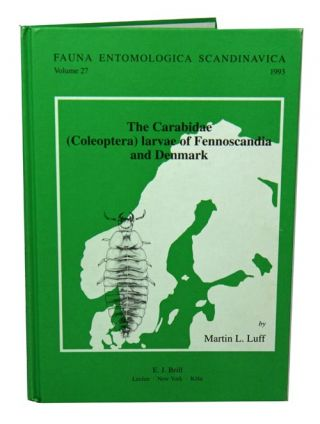 The carabidae (coleoptera) larvae of Fennoscandia and Denmark. Martin L. Luff