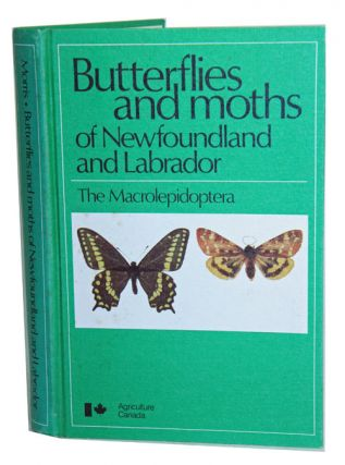 Butterflies and moths of Newfoundland and Labrador: the macrolepidoptera. Ray F. Morris