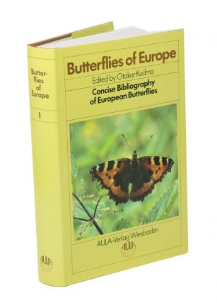 Butterflies of Europe, volume one: concise bibliography of European butterflies. Otakar Kudrna