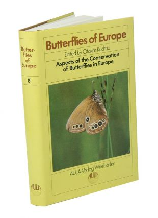 Butterflies of Europe, volume eight: aspects of the conservation of butterflies in Europe. Otakar...