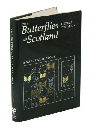 The butterflies of Scotland: a natural history. George Thomson