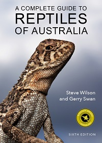 A complete guide to reptiles of Australia. Steve Wilson, Gerry Swan