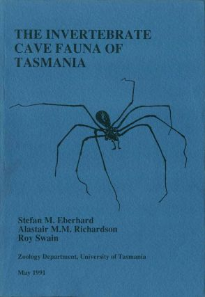 The invertebrate cave fauna of Tasmania. Stefan Eberhard