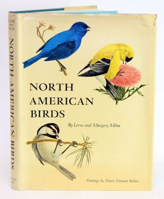 North American birds. Lorus Milne, Margery, Milne