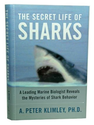 The secret life of sharks: a leading marine biologist reveals the mysteries of shark behaviour....