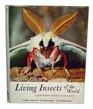 Living insects of the world. Alexander B. Klots, Elise B. Klots