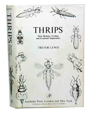 Thrips: their biology, ecology and economic importance. Trevor Lewis