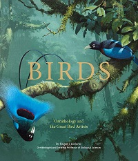 Birds: ornithology and the great artists. Roger Lederer