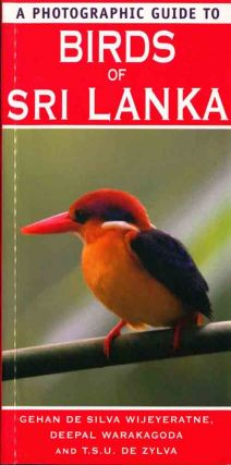A photographic guide to the birds of Sri Lanka. Gehan de Silvia Wijeyeratne
