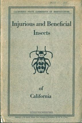 Injurious and beneficial insects of California. E. O. Essig