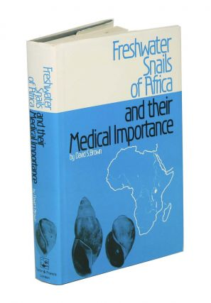 Freshwater snails of Africa and their medical importance. David S. Brown