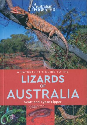 Australian Geographic: a naturalist's guide to the lizards of Australia.