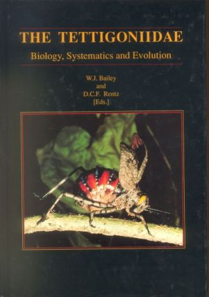 The Tettigoniidae: biology, systematics and evolution. W. J. Bailey, D. C. F. Rentz.